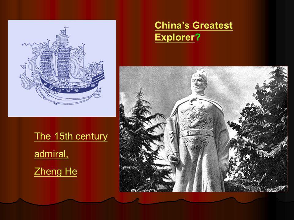 China's Greatest Explorer
