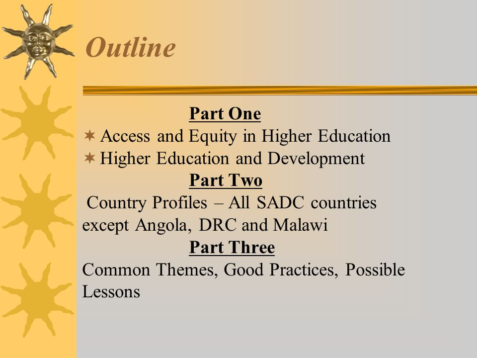 Outline Part One Access and Equity in Higher Education