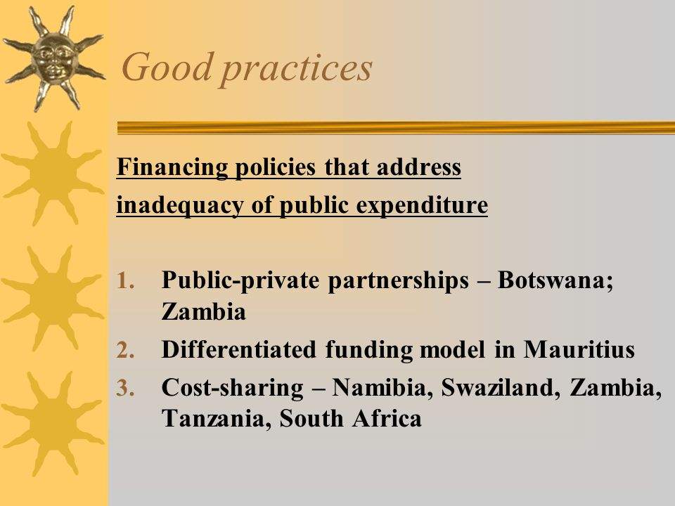 Good practices Financing policies that address