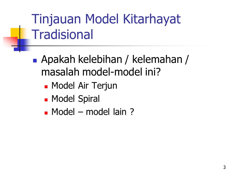 Tinjauan Model Kitarhayat Tradisional