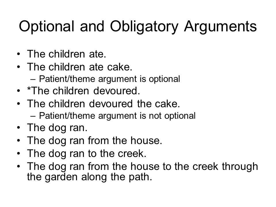 Optional and Obligatory Arguments