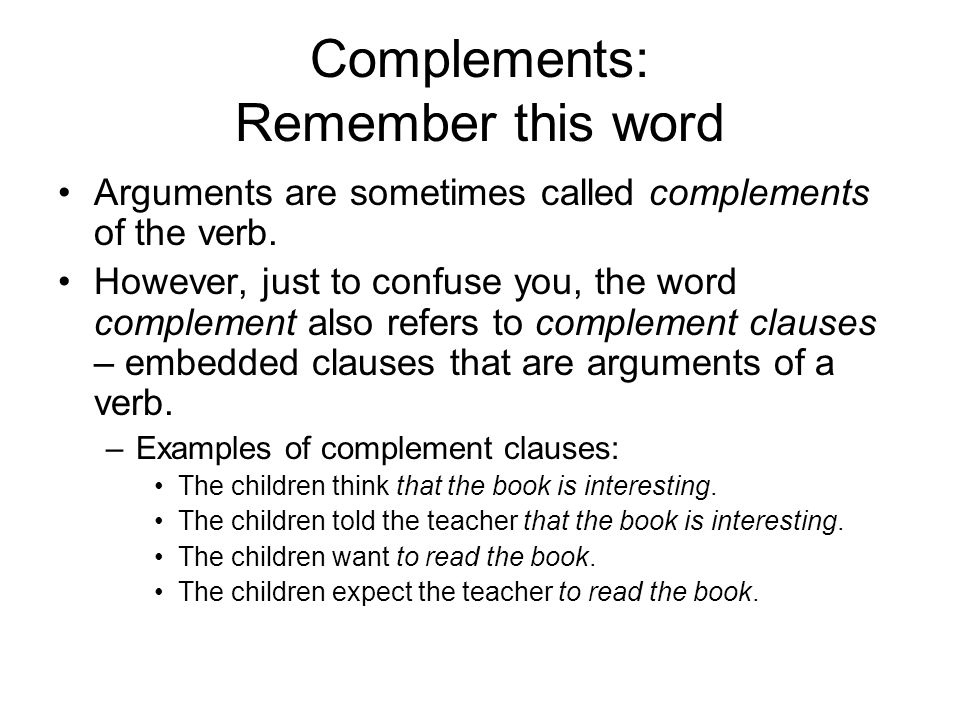 Complements: Remember this word