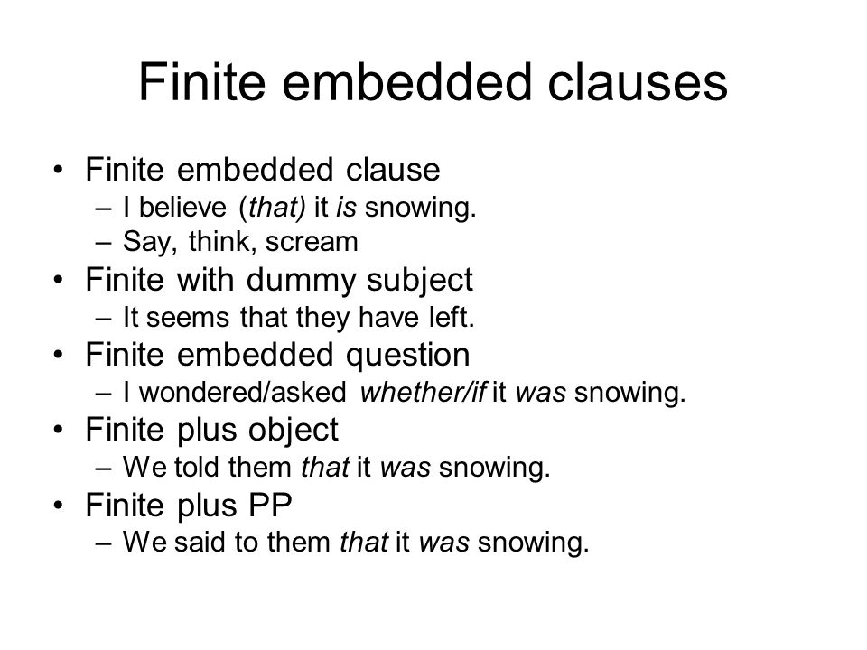 Finite embedded clauses