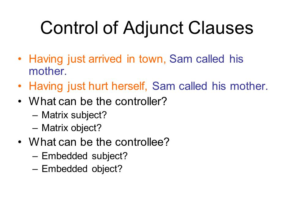 Control of Adjunct Clauses