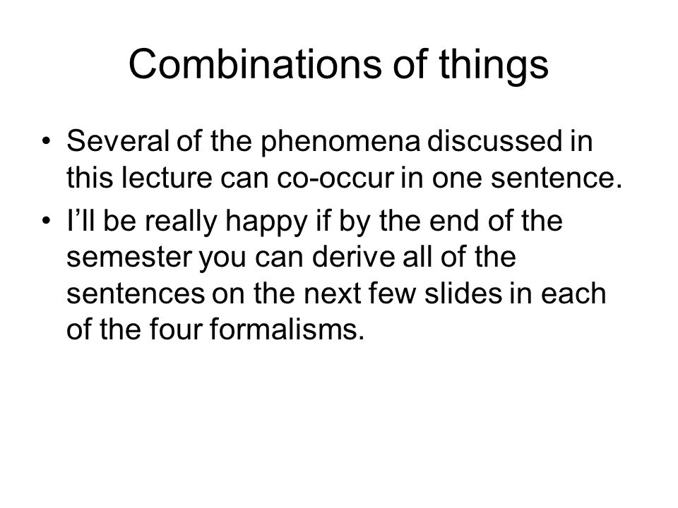 Combinations of things