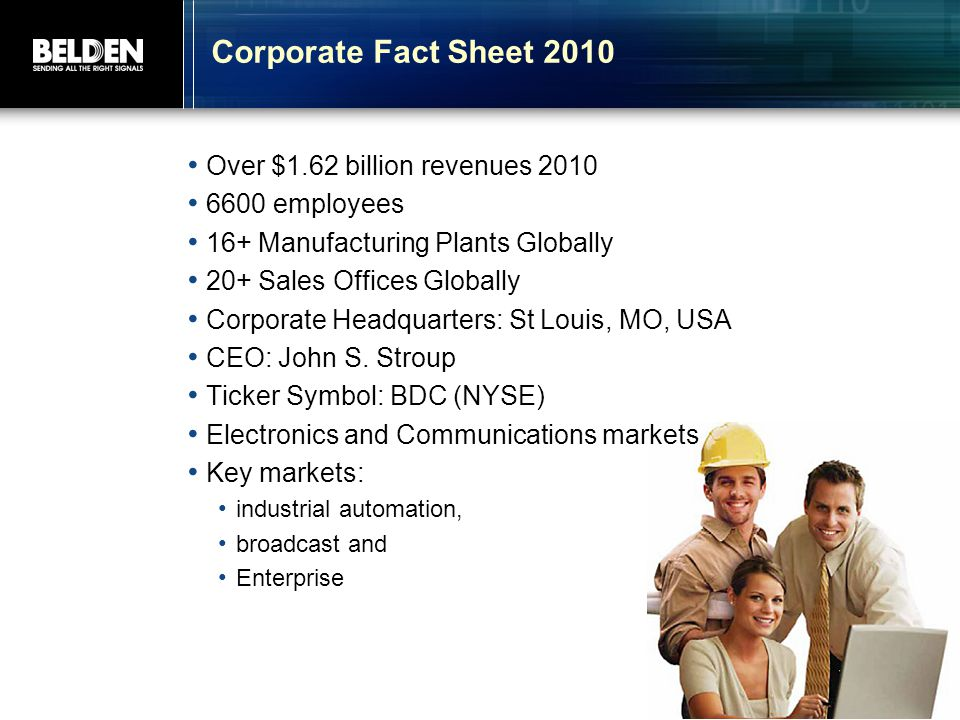 Corporate Fact Sheet 2010 Over $1.62 billion revenues 2010