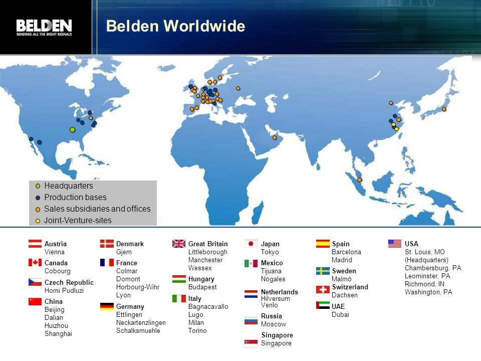 Belden Worldwide Headquarters Production bases