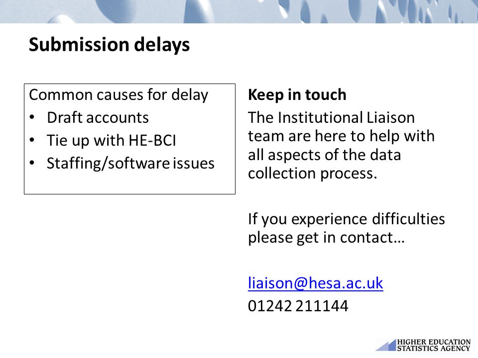 Submission delays Common causes for delay Draft accounts