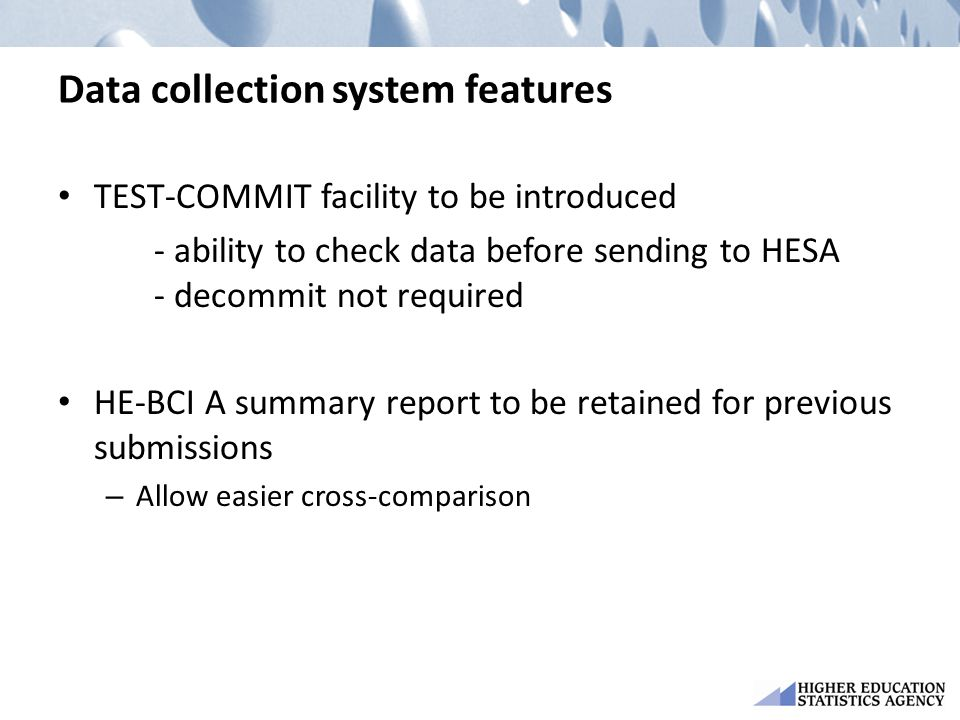 Data collection system features