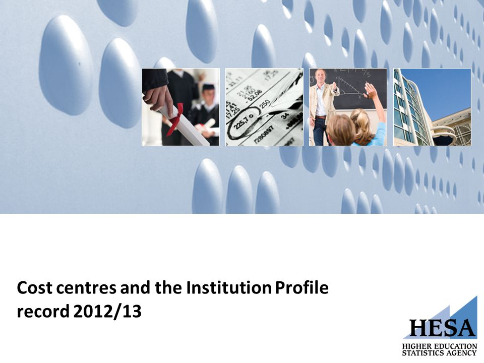 Cost centres and the Institution Profile record 2012/13