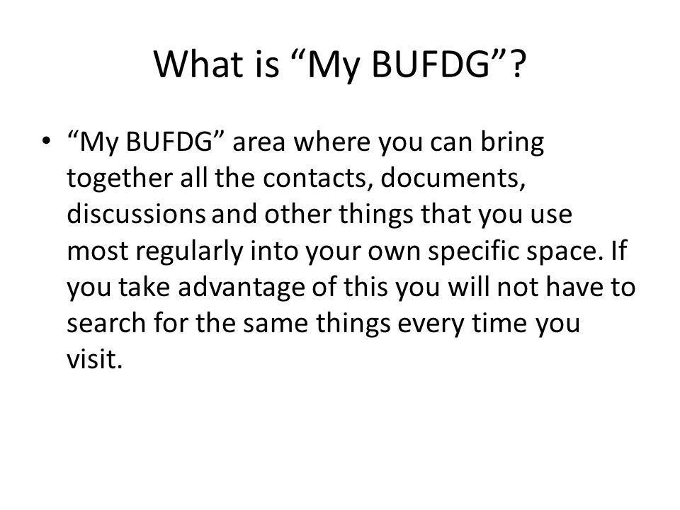 What is My BUFDG