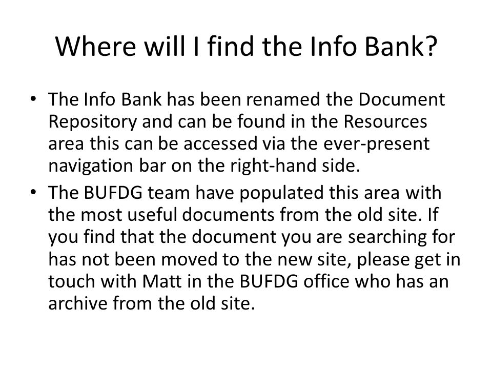 Where will I find the Info Bank