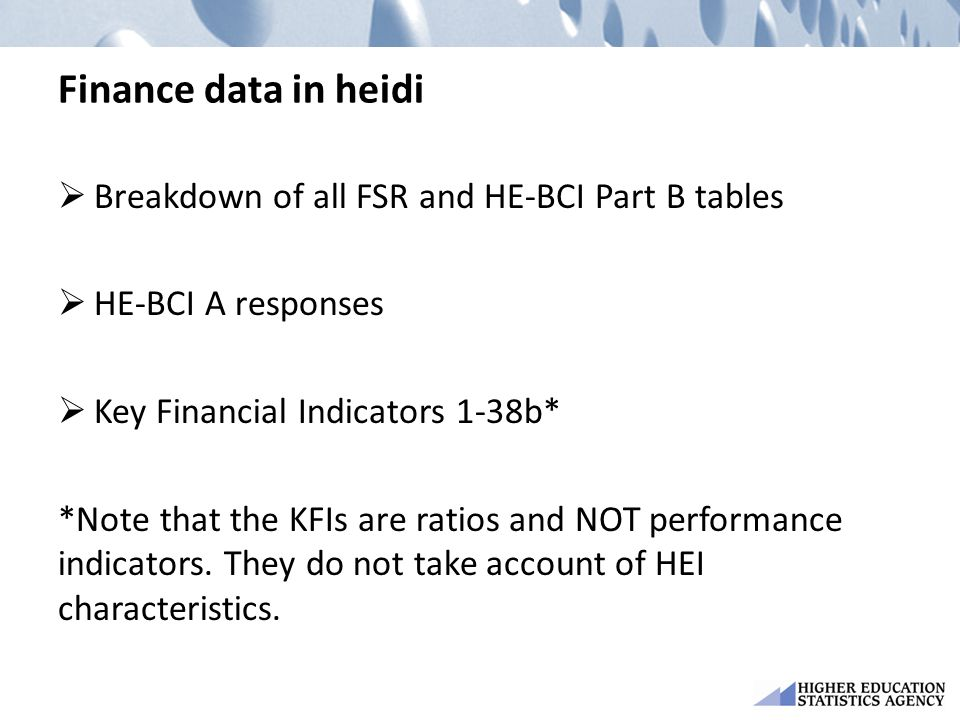 Finance data in heidi Breakdown of all FSR and HE-BCI Part B tables