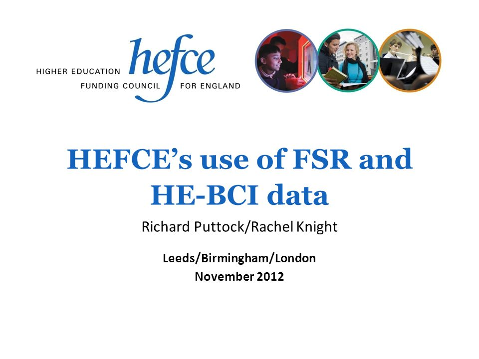 HEFCE's use of FSR and HE-BCI data
