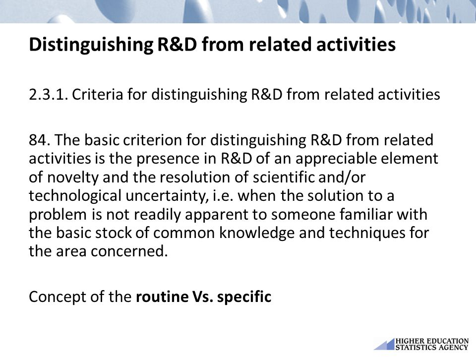 Distinguishing R&D from related activities