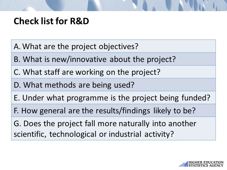 Check list for R&D What are the project objectives