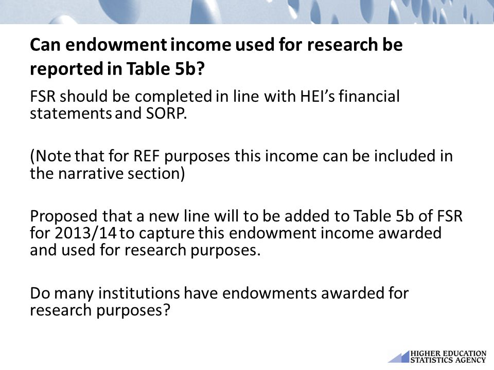Can endowment income used for research be reported in Table 5b