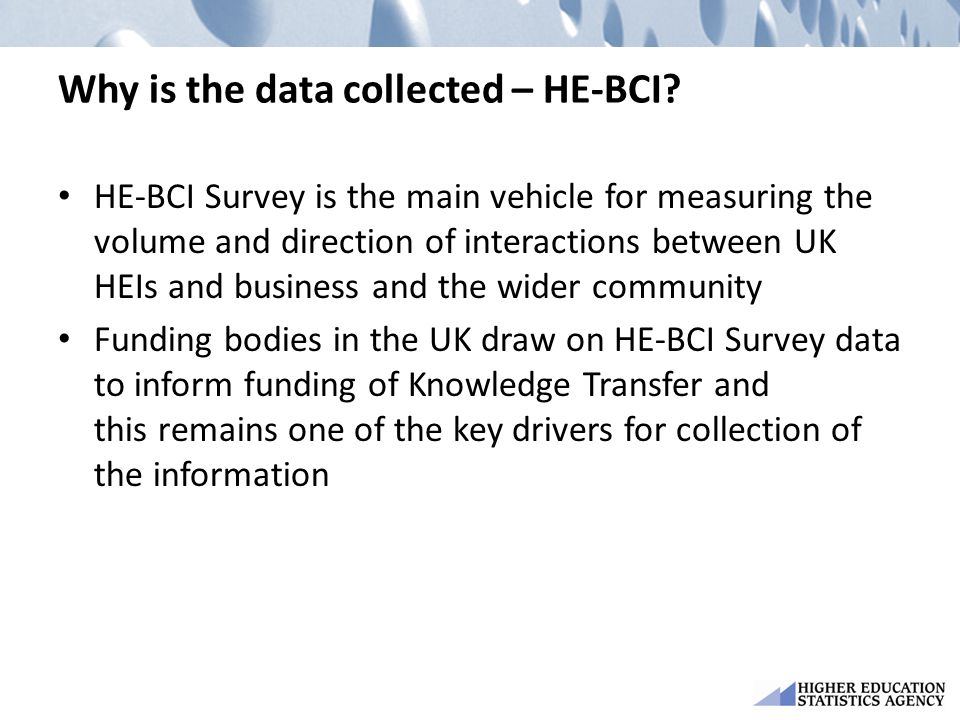 Why is the data collected – HE-BCI