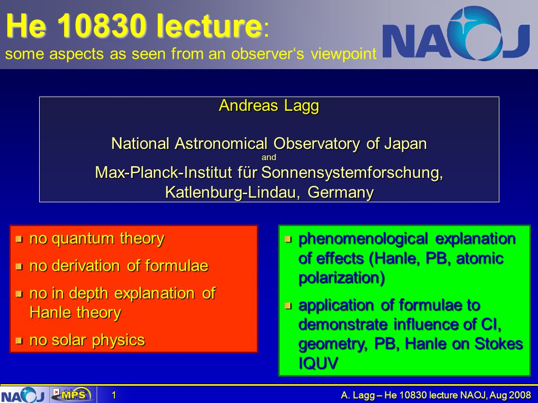 He 10830 lecture: some aspects as seen from an observer's viewpoint