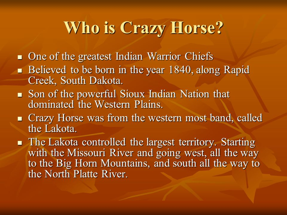 Who is Crazy Horse One of the greatest Indian Warrior Chiefs