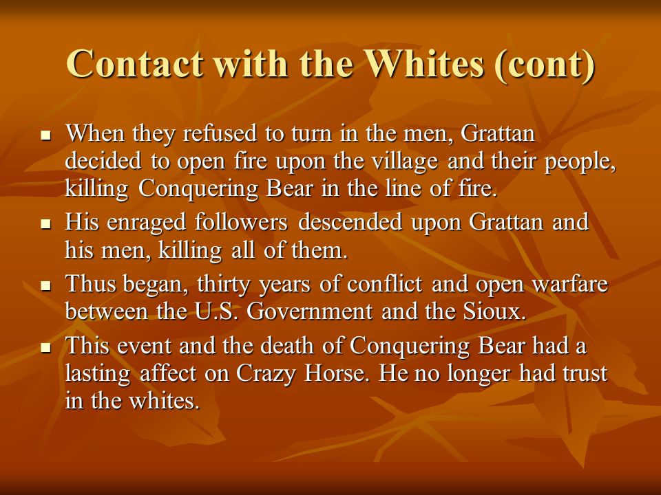 Contact with the Whites (cont)