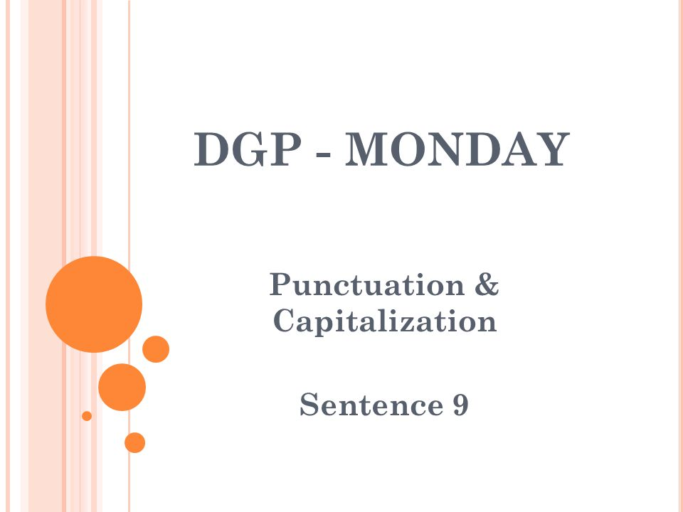 Punctuation & Capitalization Sentence 9