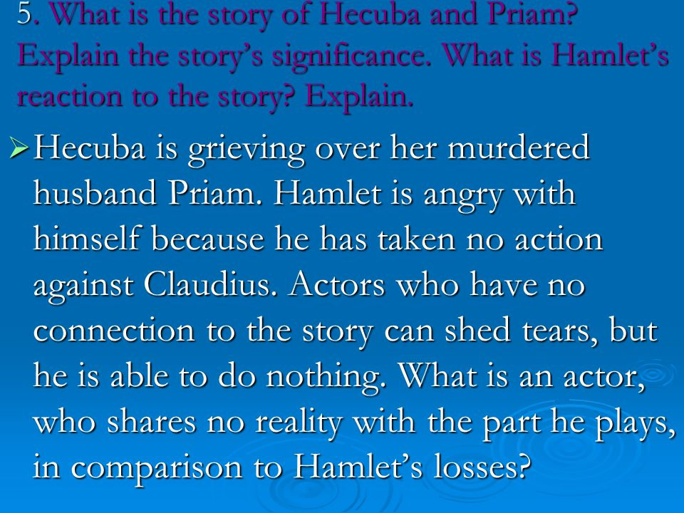 5. What is the story of Hecuba and Priam
