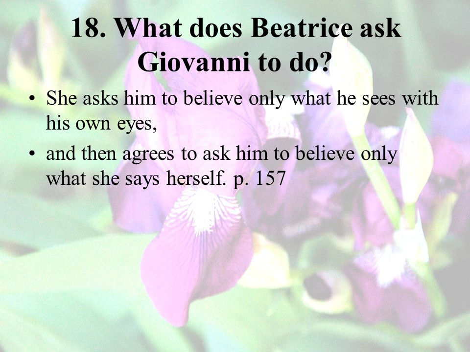 18. What does Beatrice ask Giovanni to do