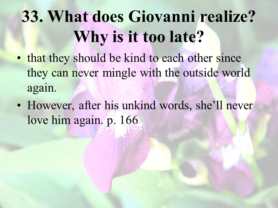 33. What does Giovanni realize Why is it too late