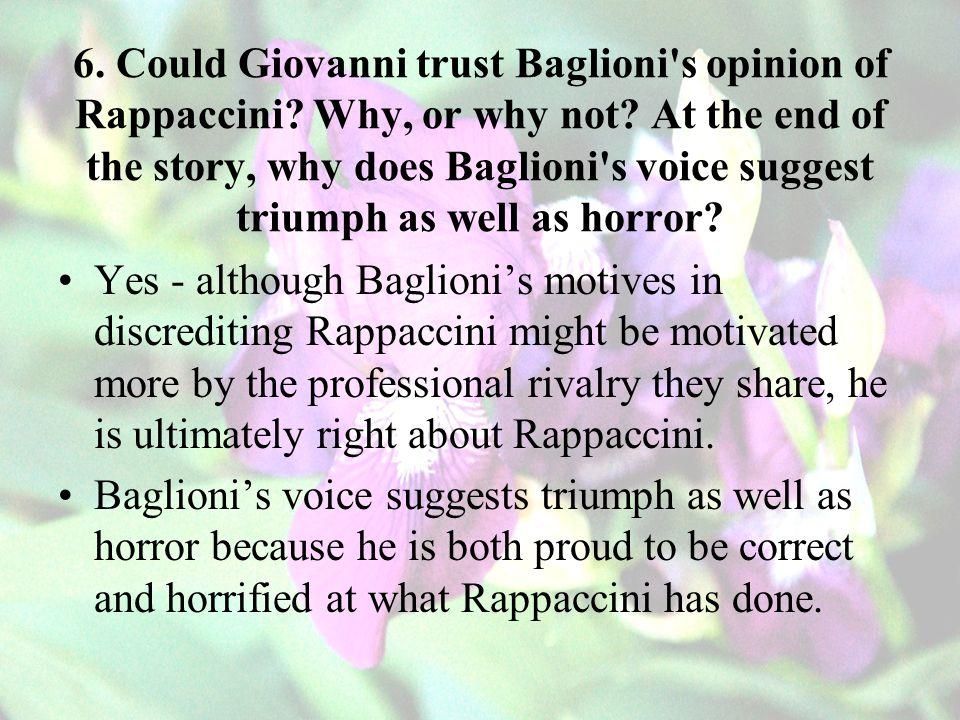 6. Could Giovanni trust Baglioni s opinion of Rappaccini