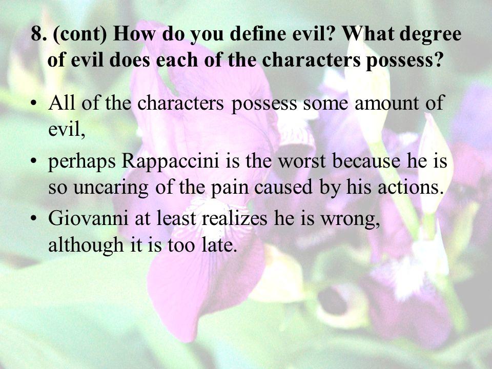 8. (cont) How do you define evil