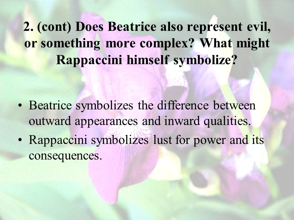 2. (cont) Does Beatrice also represent evil, or something more complex