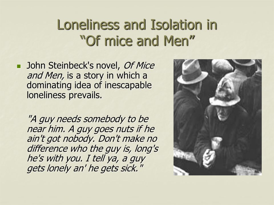 Loneliness and Isolation in Of mice and Men