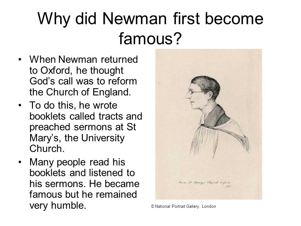 Why did Newman first become famous