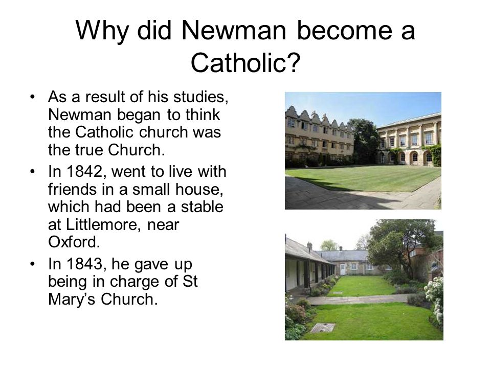 Why did Newman become a Catholic