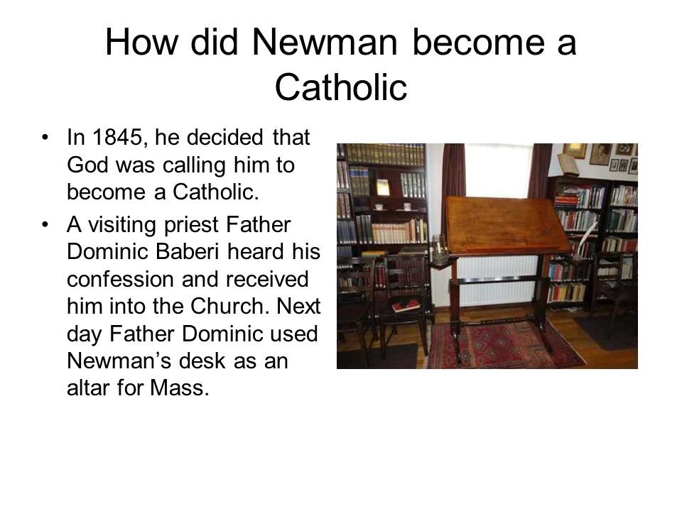 How did Newman become a Catholic
