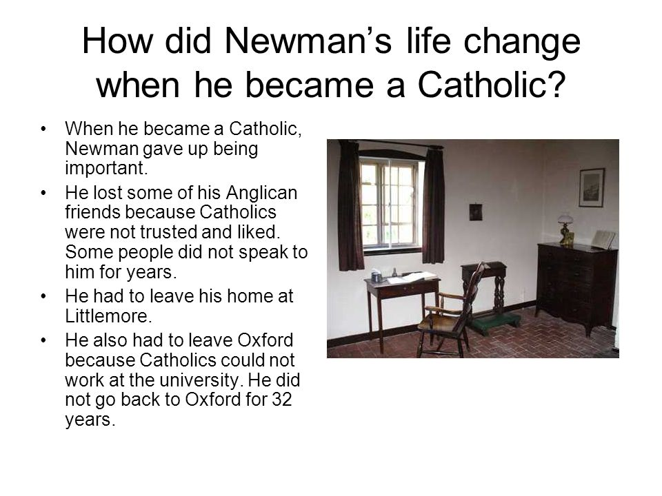 How did Newman's life change when he became a Catholic