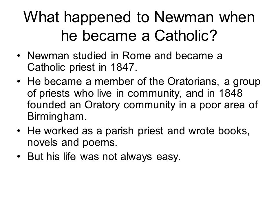 What happened to Newman when he became a Catholic