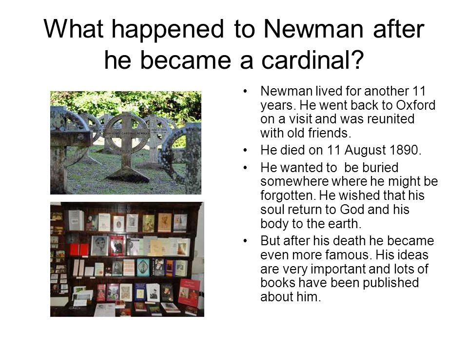 What happened to Newman after he became a cardinal