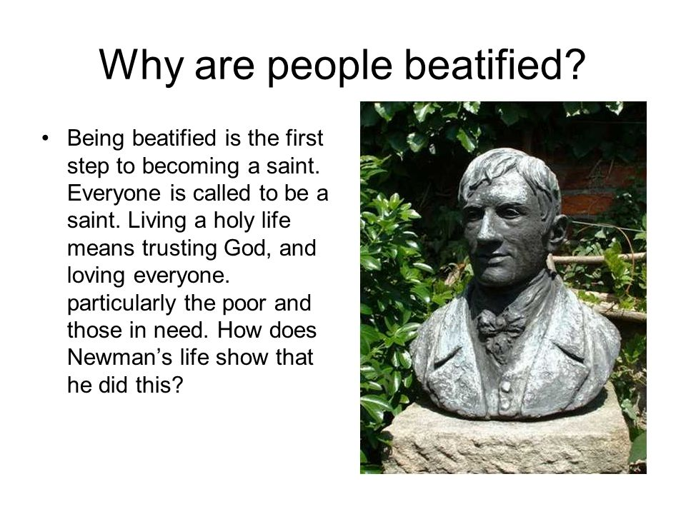 Why are people beatified