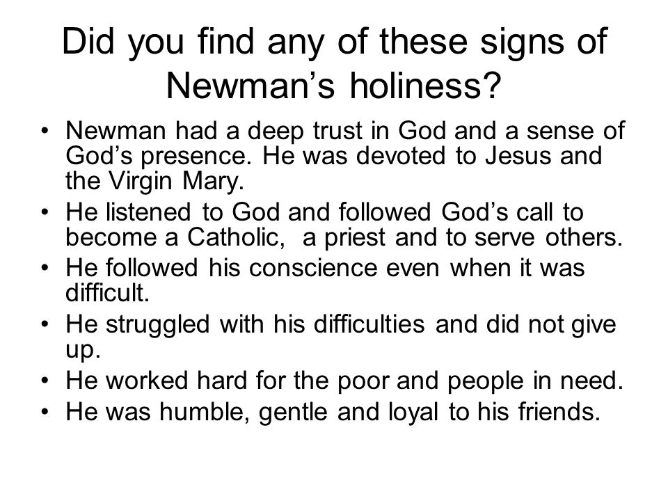 Did you find any of these signs of Newman's holiness