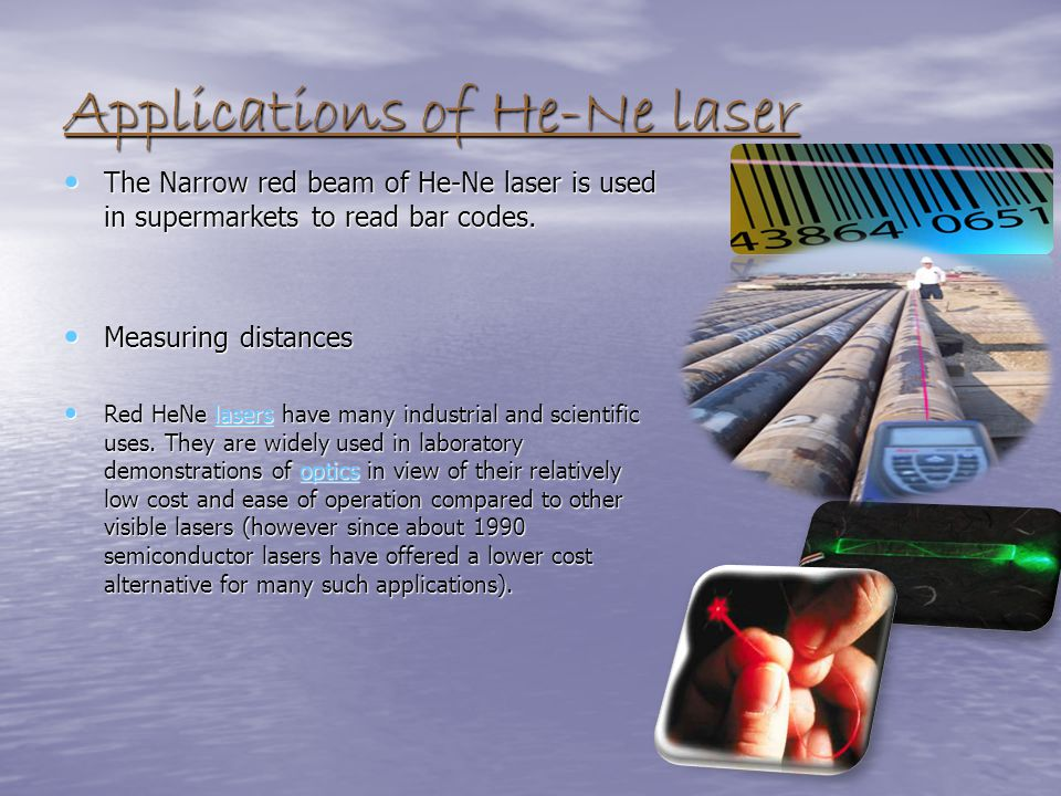 Applications of He-Ne laser