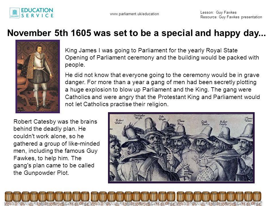 November 5th 1605 was set to be a special and happy day...