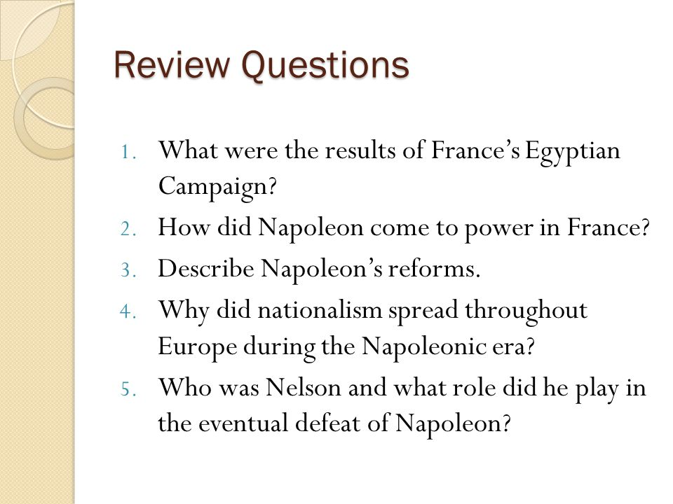 Review Questions What were the results of France's Egyptian Campaign