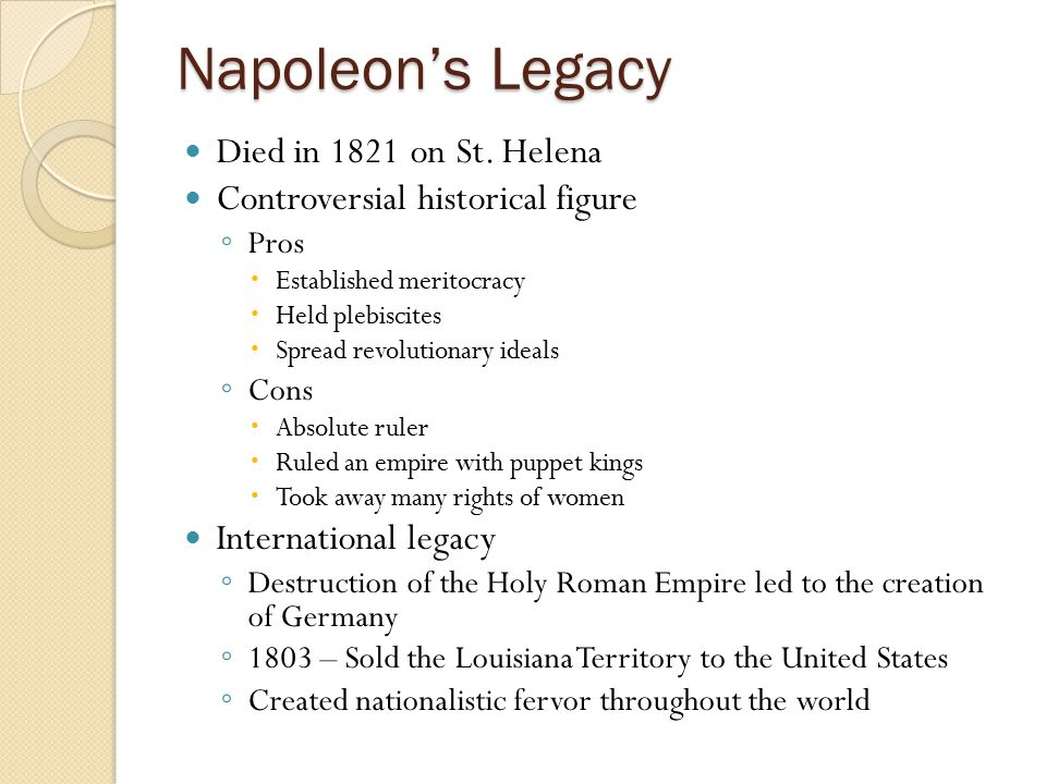 Napoleon's Legacy Died in 1821 on St. Helena