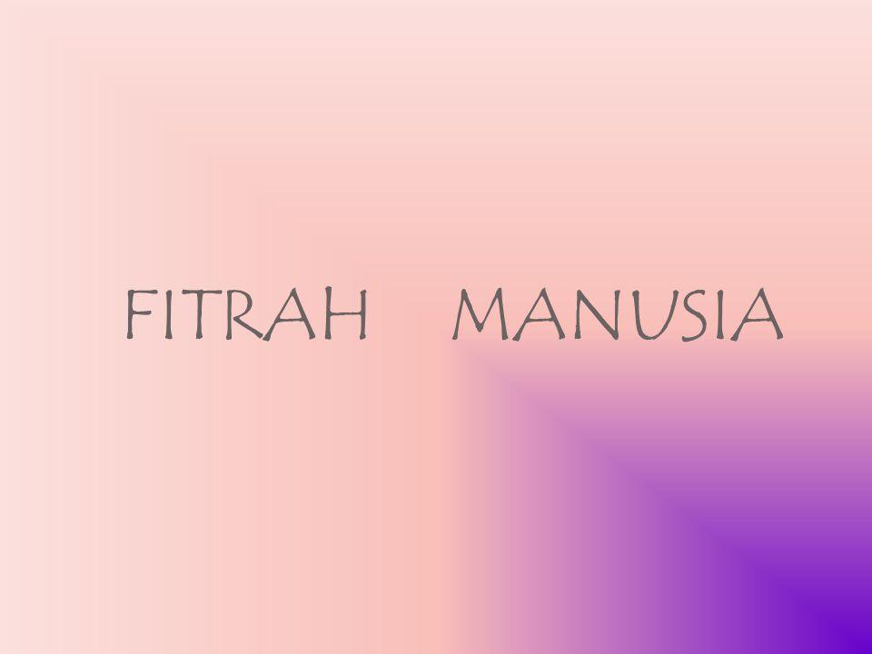 FITRAH MANUSIA