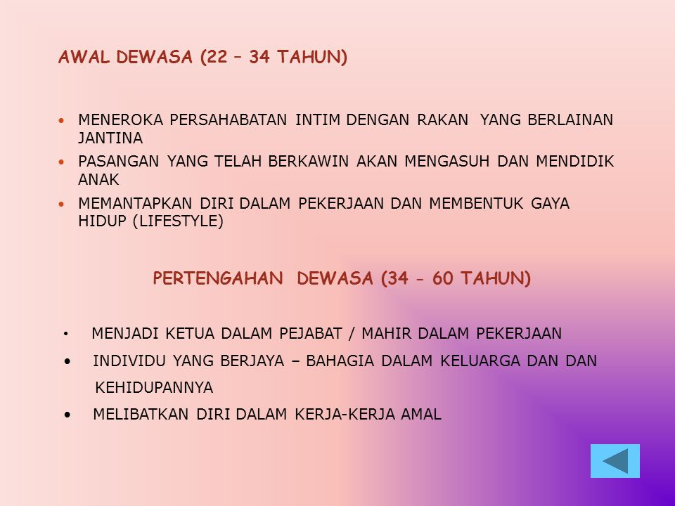 PERTENGAHAN DEWASA (34 - 60 TAHUN)