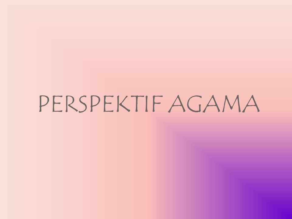PERSPEKTIF AGAMA
