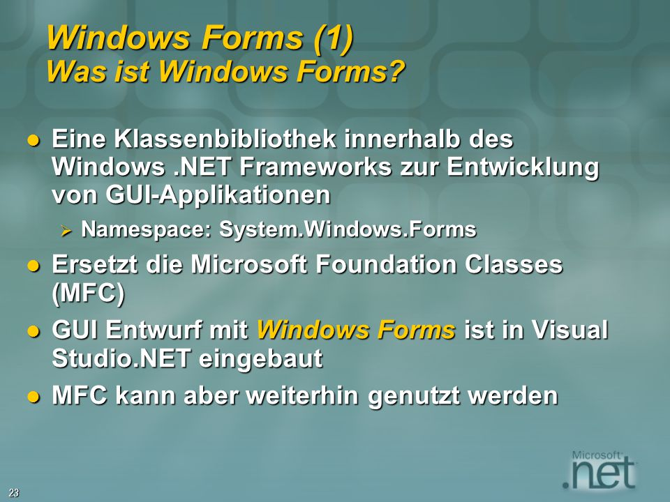 Windows Forms (1) Was ist Windows Forms