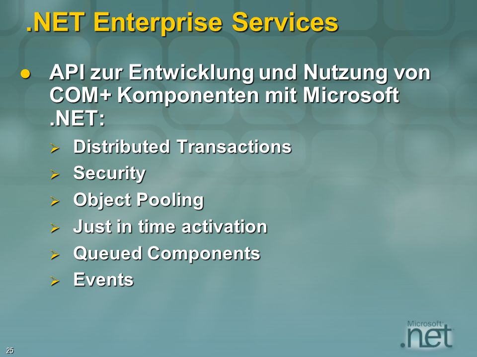 .NET Enterprise Services